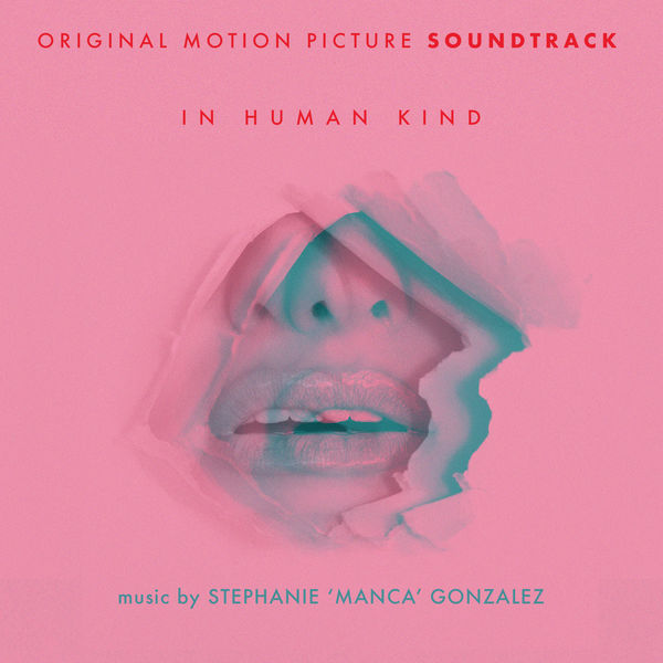 Manca - In Human Kind (Original Motion Picture Soundtrack)