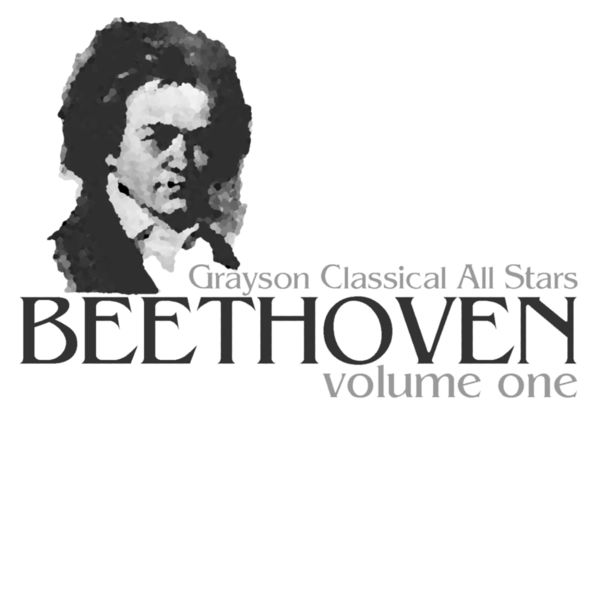 Grayson Classical All Stars - Beethoven Volume One