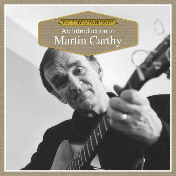 Martin Carthy - An Introduction to Martin Carthy