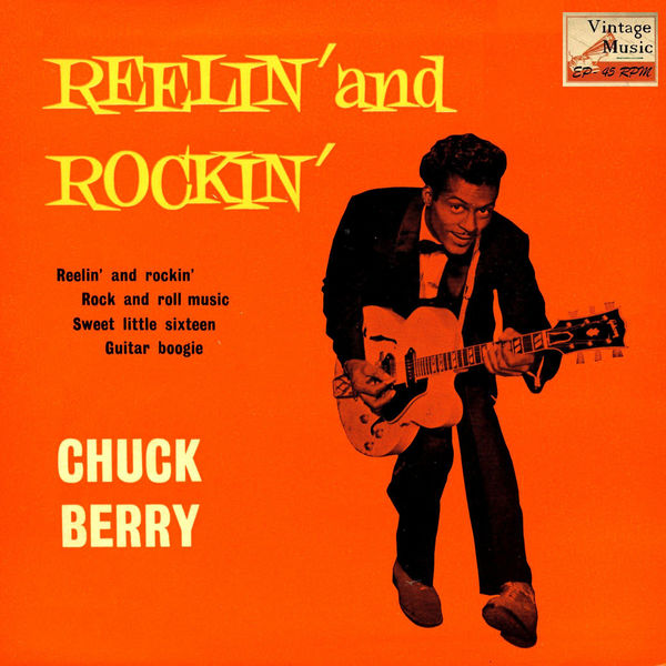 Chuck Berry - Vintage Rock No. 42 - EP: Reelin' And Rockin'