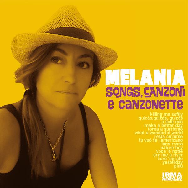 Melania - Songs, Canzoni e Canzonette