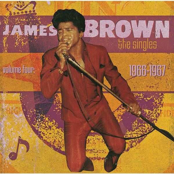 James Brown - The Singles Vol. 4: 1966-1967