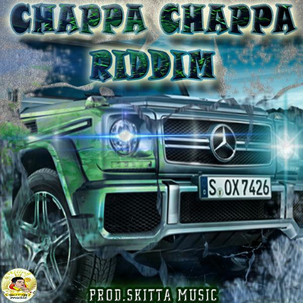 SKITTA MUSIC PRODUCTION Chappa Chappa Riddim