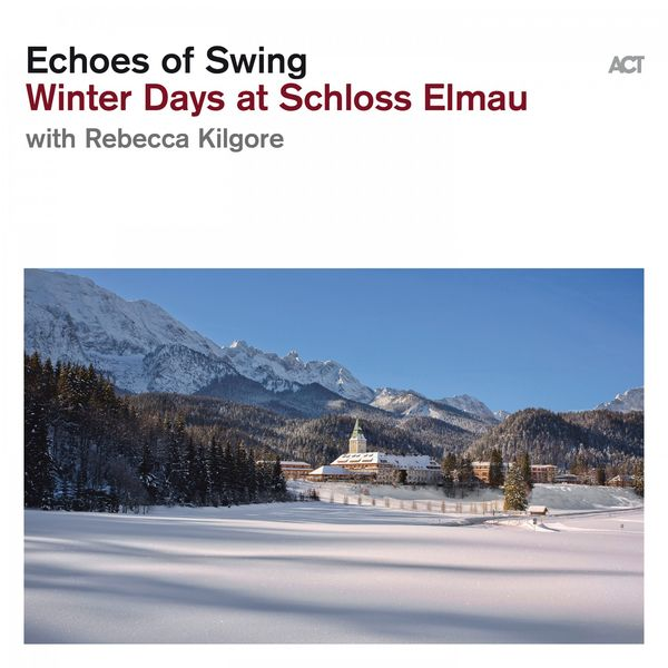 Echoes of Swing - Winter Days at Schloss Elmau