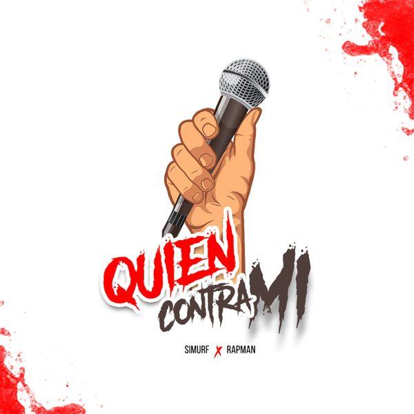 Rapman - Quien Contra Mi