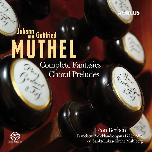 Léon Berben - J.G. Müthel: Complete Fantasies - Choral Preludes