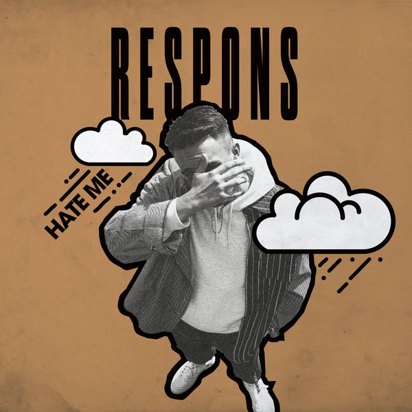 RESPONS - Hate Me