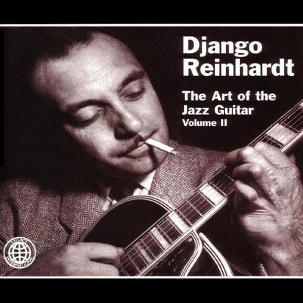Django Reinhardt - The Art of the Jazz Guitar, Vol. 2