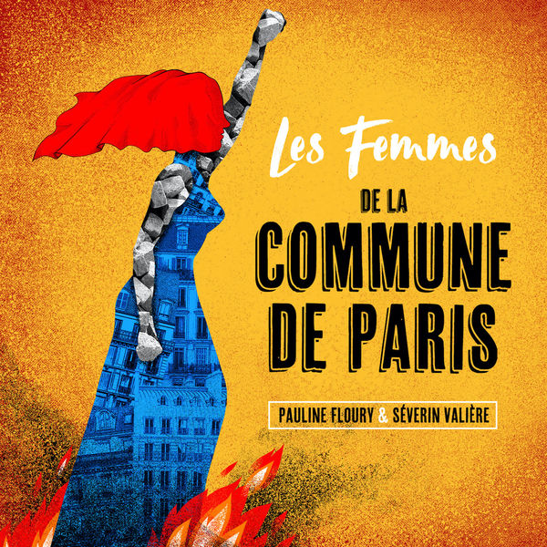 Pauline Floury - Les femmes de la commune de Paris