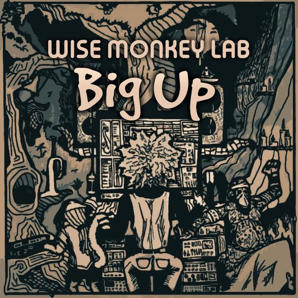 Wise Monkey Lab - Big Up