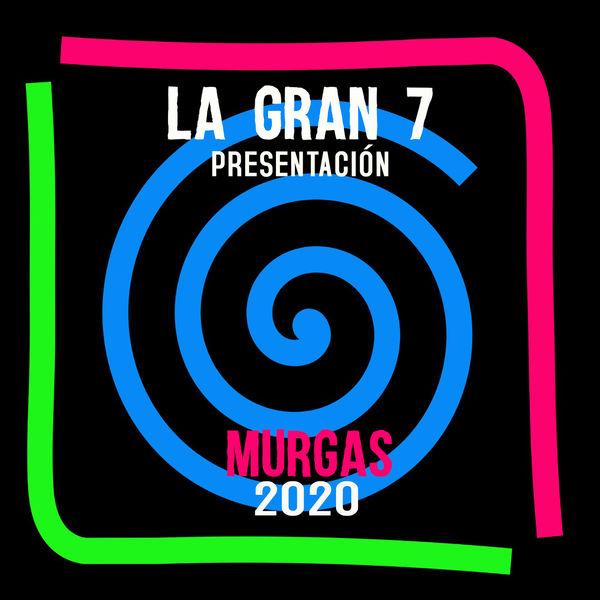 La Gran 7 - Presentación 2020