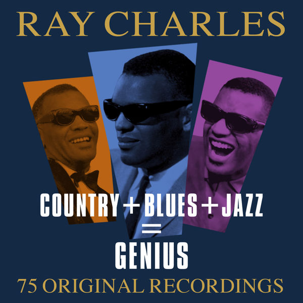 Ray Charles - Country + Blues + Jazz = Genius