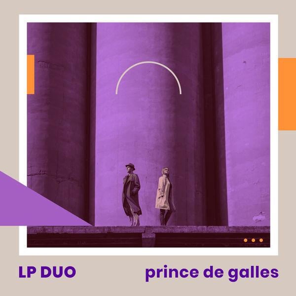 LP Duo - Prince de Galles