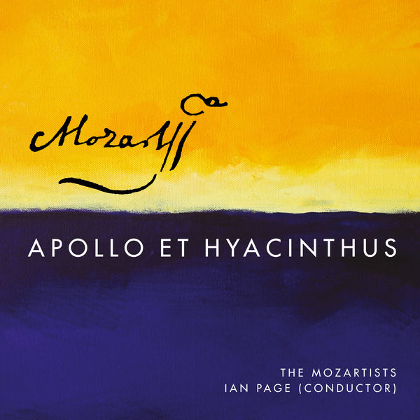 Classical Opera / The Mozartists - Mozart: Apollo Et Hyacinthus