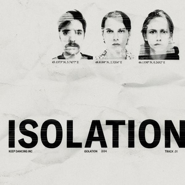 Keep Dancing Inc|Isolation