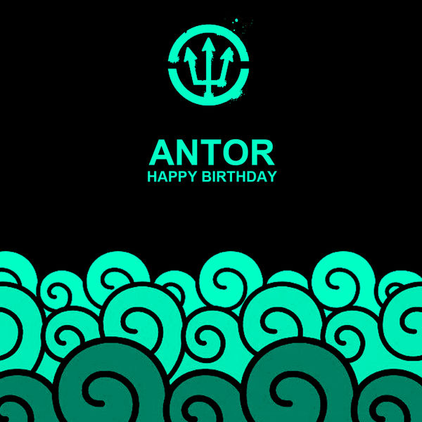 Antor - Happy Birthday
