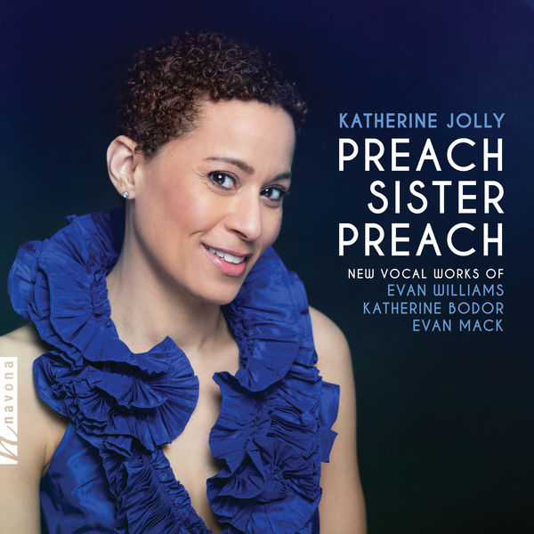 Katherine Jolly - Preach Sister, Preach