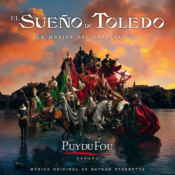Nathan Stornetta - Puy Du Fou: El Sueño de Toledo