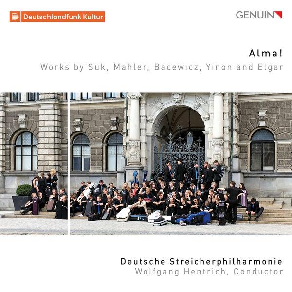Deutsche Streicherphilharmonie - Alma!