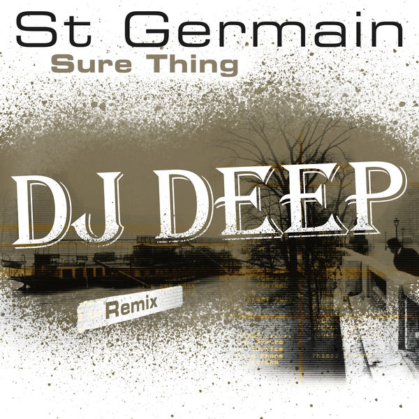 St Germain - Sure Thing (DJ Deep Remix)