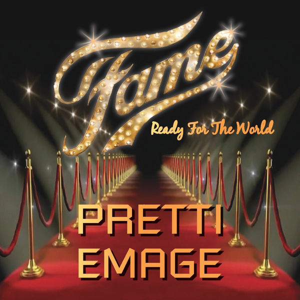 Pretti Emage Fame (Ready for the World)