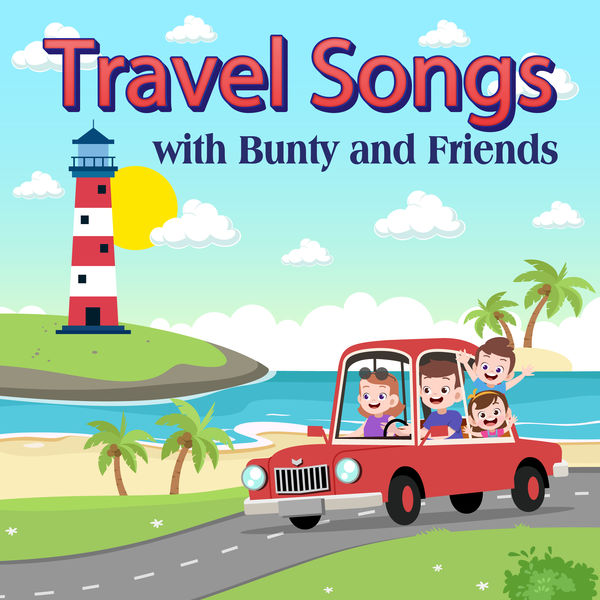 Bunty and Friends - Travel Songs
