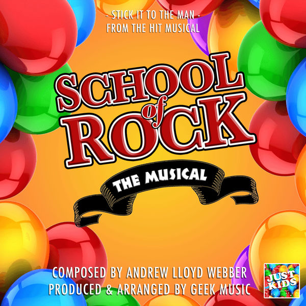 "Just Kids - Stick It To The Man (From ""School Of Rock The Musical"")"
