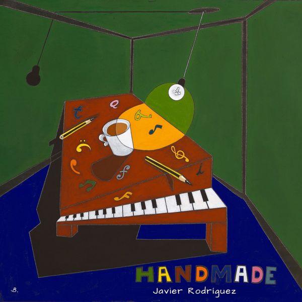 Javier Rodriguez - Handmade