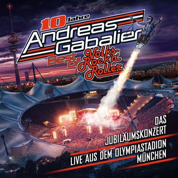 Andreas Gabalier - Best of Volks-Rock'n'Roller - Das Jubiläumskonzert