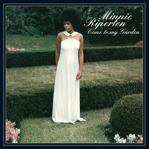 Minnie Riperton|Come to My Garden