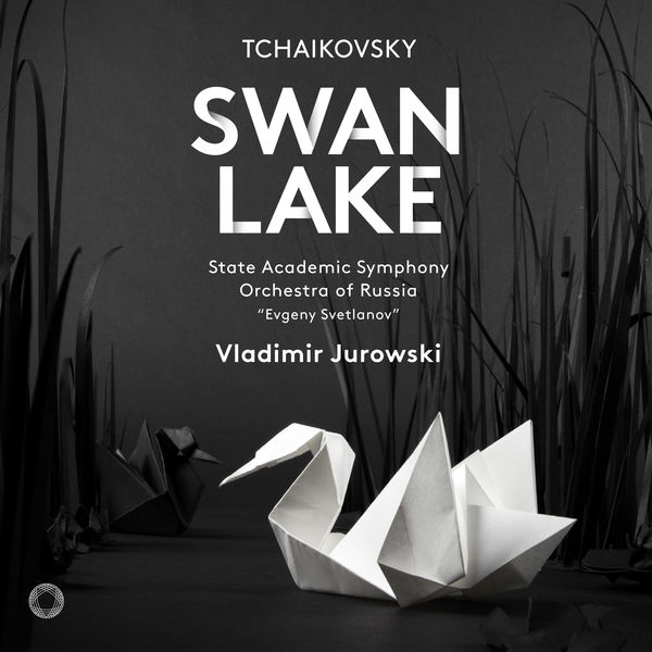 Vladimir Jurowski - Tchaikovsky: Swan Lake, Op. 22, TH 12 (1877 Version)
