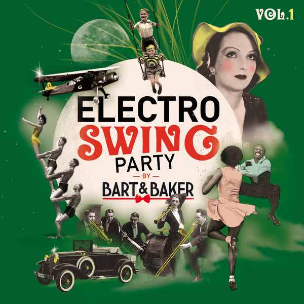 Various Artists - Electro Swing Party by Bart&Baker, Vol.1