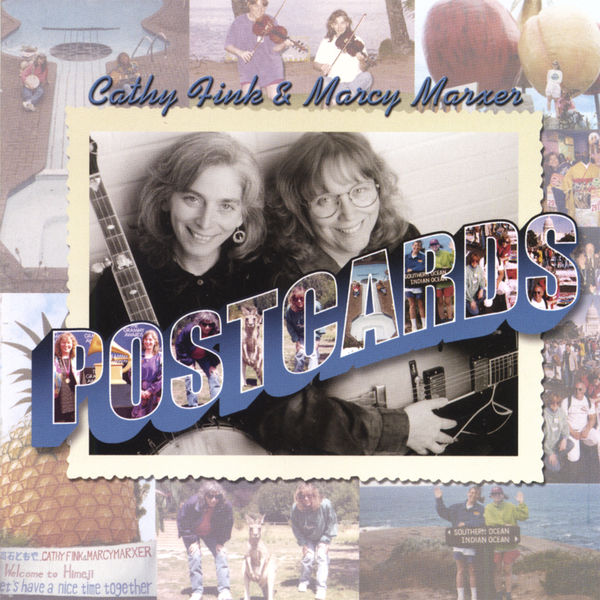 Cathy Fink & Marcy Marxer - Postcards