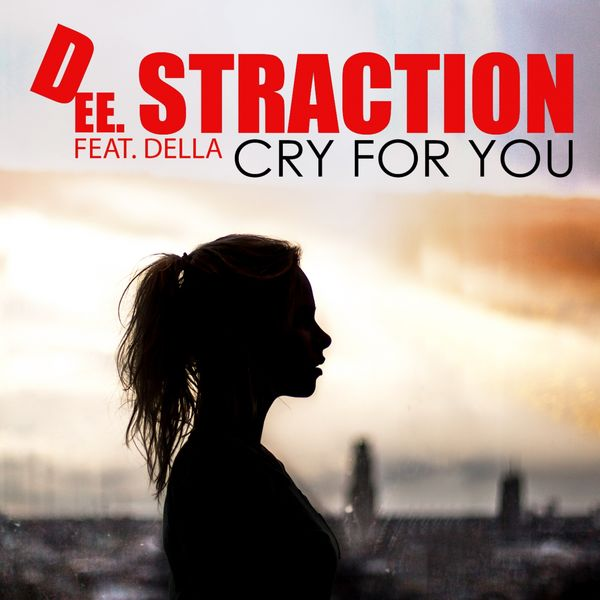 Dee Straction - Cry for You