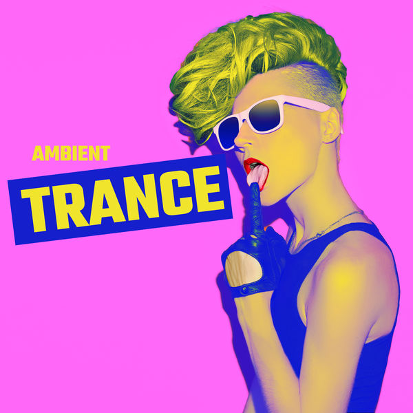 Dj Trance Vibes - Ambient Trance - Deep Chill Music, Downtempo Mix, Electro BGM, Greatest Vibes 2020