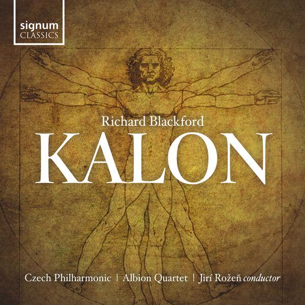 Albion Quartet - Richard Blackford: Kalon