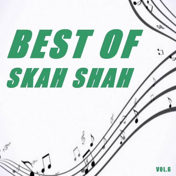 Skah-Shah - Best of skah shah (Vol.6)