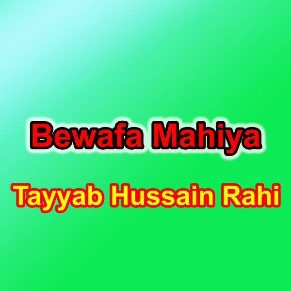 Tayyab Hussain Rahi - Bewafa Mahiya - Single