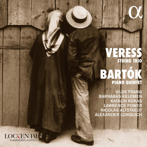 Various Artists - Veress String Trio / Bartók Piano Quintet