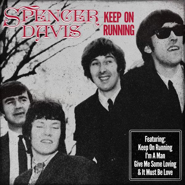Spencer Davis - Keep on Running