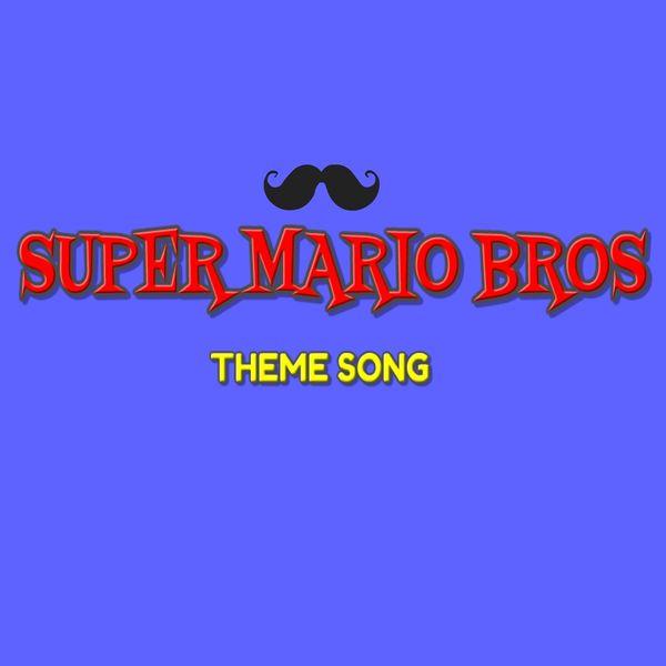 The Tibbs - Super Mario Bros (Theme song)