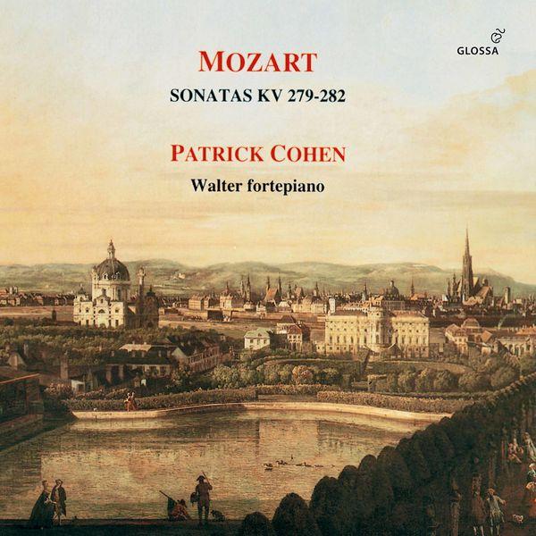 Patrick Cohen - Mozart: Piano Sonatas Nos. 1-4, K. 279-282