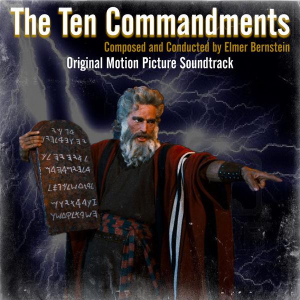 Elmer Bernstein - The Ten Commandments (Original Motion Picture Soundtrack)