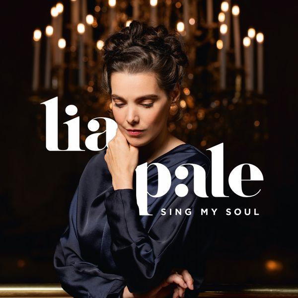 Lia Pale - Sing My Soul
