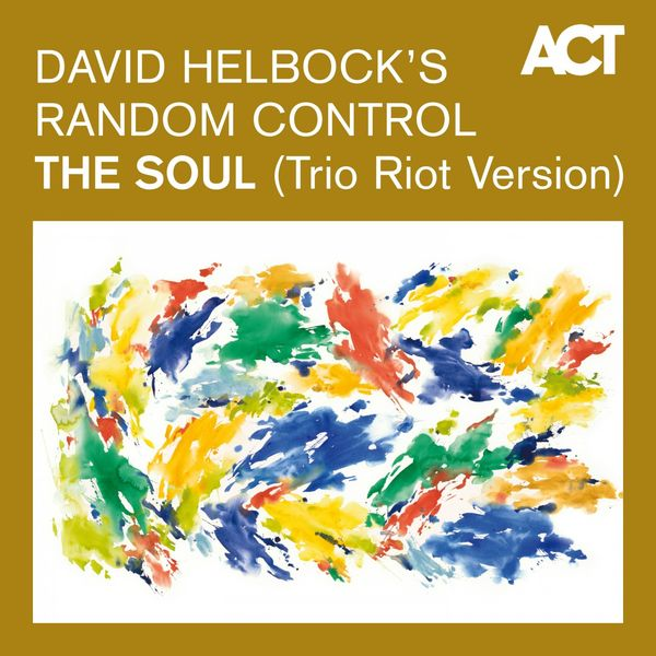 David Helbock - The Soul (Trio Riot Version)