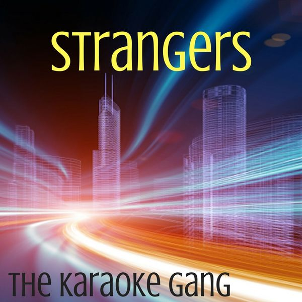 The Karaoke Gang - Strangers (Karaoke Version) (Originally Performed by Sigrid)