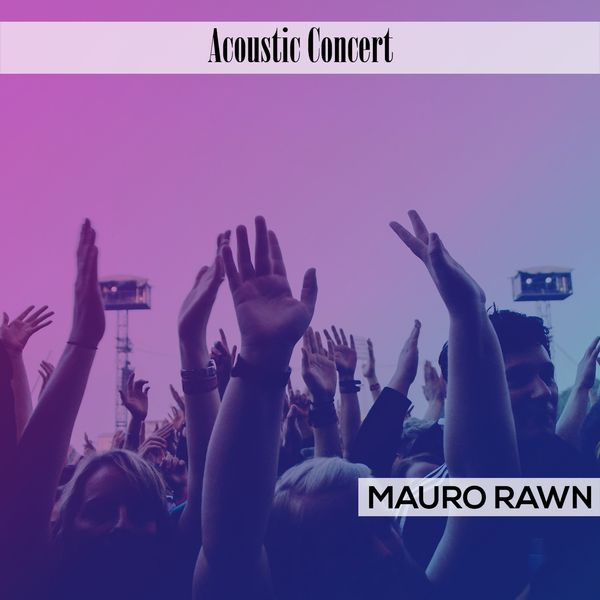 Mauro Rawn - Acoustic Concert