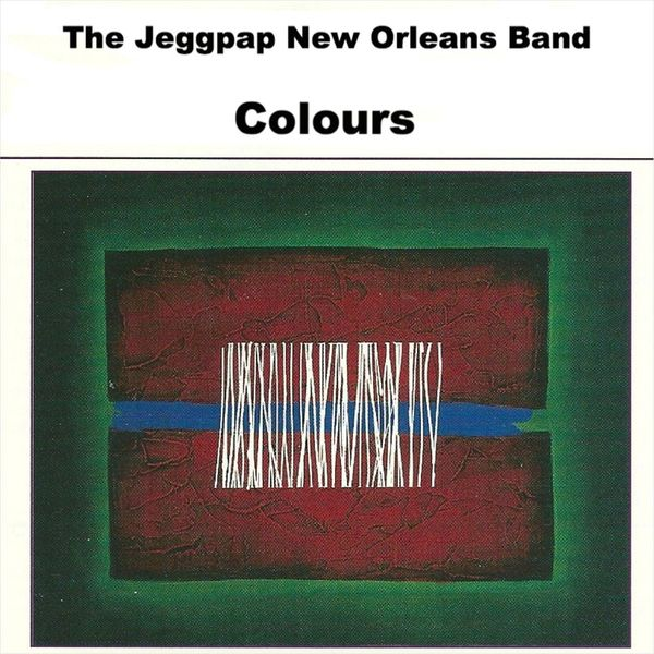 The Jeggpap New Orleans Band - Colours