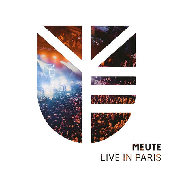 MEUTE - Live In Paris