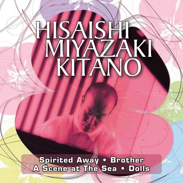 "Afficher ""Hisaishi Miyazaki Kitano"""